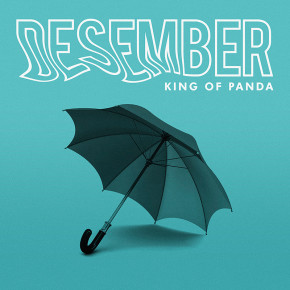 """DESEMBER"" TANDAI TRANSISI KING OF PANDA // SINGLE RELEASE"