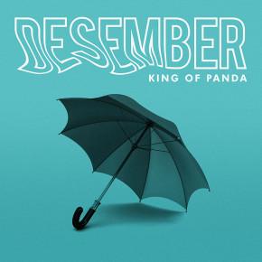 """""""DESEMBER"""" TANDAI TRANSISI KING OF PANDA // SINGLE RELEASE"""