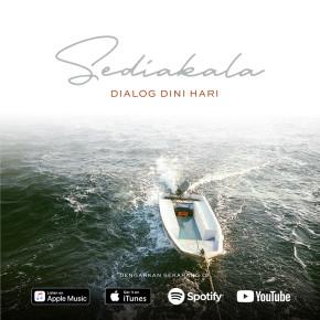 DIALOG DINI HARI LEPAS SINGLE BERJUDUL SEDIAKALA // SINGLE RELEASE