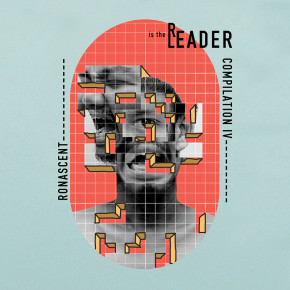 'READER IS THE LEADER' KOMPILASI MUSIK KEEMPAT DARI RONASCENT
