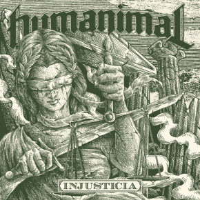 "HUMANIMAL // NEW ALBUM ""INJUSTICIA"""