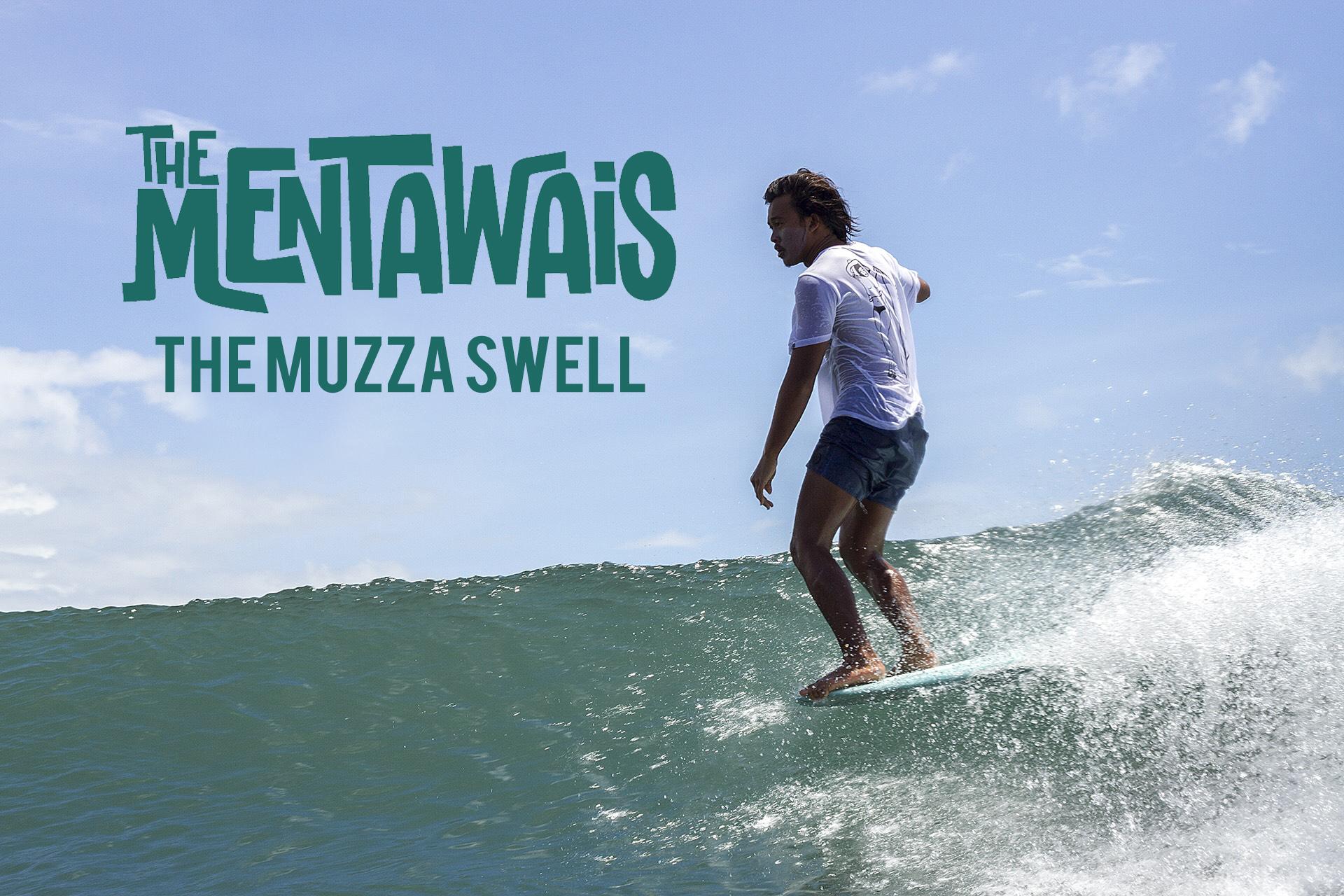 The Muzza Swell