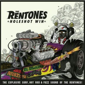 "THE RENTONES ""HOLESHOT WIN"" // ALBUM RELEASE"