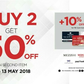 SAMBUT BULAN RAMADHAN,  METROXGROUP BERIKAN DISCOUNT 50% ON SECOND ITEM