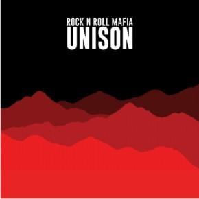 "ROCK N ROLL MAFIA ""UNISON"" // ALBUM RELEASE"