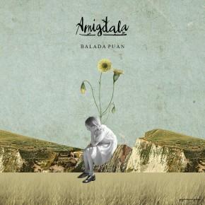 "AMIGDALA ""BALADA PUAN"" // ALBUM EP RELEASE"