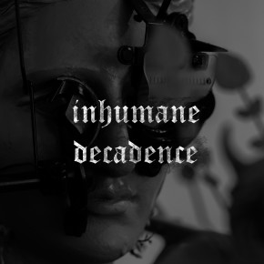 "INHUMAN DECADENCE // SINGLE PERDANA ""OBLITERATED"""
