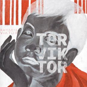 """RAHASIA VIKTOR // EP """"TORVIKTOR"""""""