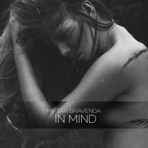 "MIFTAH BRAVENDA // SINGLE ""IN MIND"""