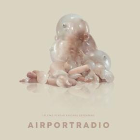"""AIRPORTRADIO // ALBUM """"SELEPAS PENDAR NYALANG BERBAYANG"""""""