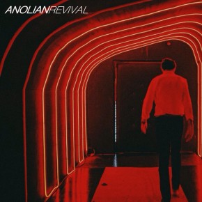 "ANOLIAN // SINGLE ""REVIVAL"""