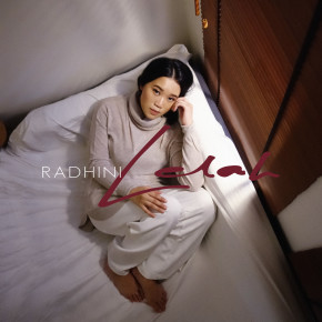 "RADHINI // SINGLE ""LELAH"""