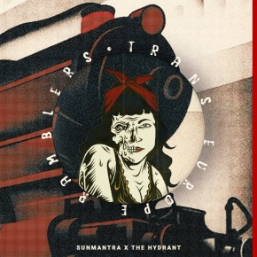 """SUNMANTRA X THE HYDRANT // SINGLE """"TRANS EUROPE RAMBLERS"""""""