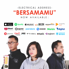 "ELECTRICAL ADDRESS // SINGLE ""BERSAMAMU"""