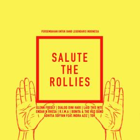 SALUTE THE ROLLIES // ALBUM PENGHORMATAN TERHADAP BAND LEGENDARIS INDONESIA
