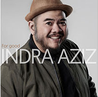 "INDRA AZIZ // ALBUM ""FOR GOOD"""