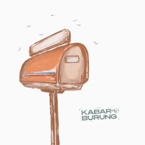 """KABAR BURUNG // ALBUM """"PESAN"""""""