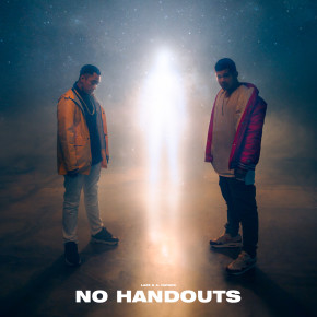"A. NAYAKA & LAZE // SINGLE ""NO HANDOUTS"""