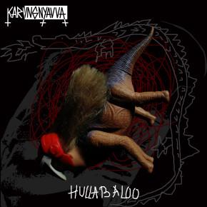"""KARVNG NYAVVA // ALBUM """"HULLABALOO"""""""