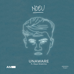 "NOEU // SINGLE KE-2 ""UNAWARE"""
