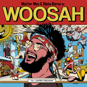 "MATTER MOS & DIPHA BARUS // SINGLE ""WOOSAH"" (ft. CANDRA DARUSMAN)"