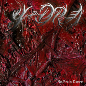 "Y-DRA // ALBUM PERDANA ""NO-BRAIN DANCE"""