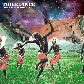"DIMAS AJI // SINGLE ""TRIBE DANCE"""