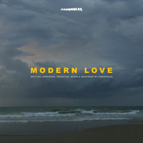 "PAMUNGKAS // SINGLE ""MODERN LOVE"""
