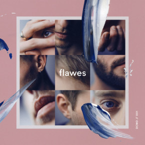 "FLAWES // SINGLE ""HERE TO STAY"""