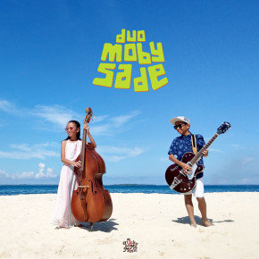 "DUO MOBY SADE // ALBUM ""MY VERY BEST FRIEND"""