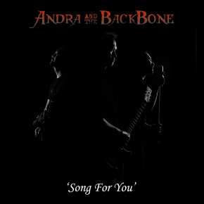 "ANDRA AND THE BACKBONE // SINGLE ""SONG FOR YOU"""