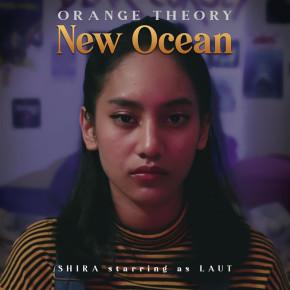 "ORANGE THEORY // VIDEO SINGLE ""NEW OCEAN"""