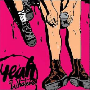 "YEAH WHATEVER // MINI ALBUM ""YEAH WHATEVER!!"""