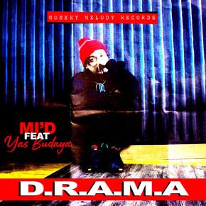 """YAS BUDAYA & MI'D // SINGLE """"D.R.A.M.A"""""""