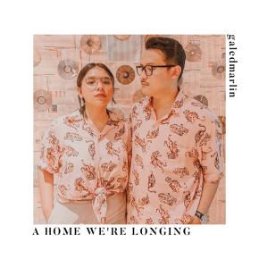 "GALEDMARLIN //SINGLE ""A HOME WE'RE LONGING"""