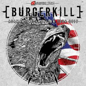 "BURGERKILL // TUR ""ADAMANTINE AMERICAN TOUR 2019"""