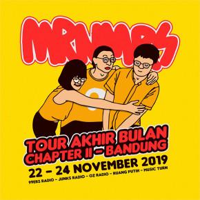 """MRNMRS // TUR """"TOUR AKHIR BULAN, CHAPTER 2"""""""