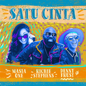 "DENNY FRUST FEAT. RICHIE STEPHENS & MASIA ONE // SINGLE ""SATU CINTA"""