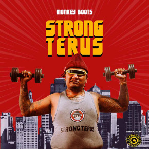 "MONKEY BOOTS // SINGLE ""STRONG TERUS"""