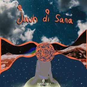 """NAMMARA // SINGLE """"JAUH DI SANA"""""""