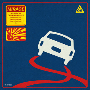 """CHEWING SPARKLE // SINGLE """"MIRAGE"""""""
