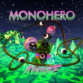 "MONOHERO // ALBUM ""AWAKE"""