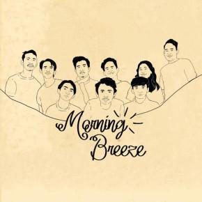 "MORNING BREEZE // SINGLE ""LUKA DI KOTA ISTIMEWA"""