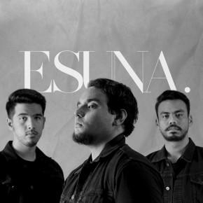 """ESUNA // VIDEO SINGLE """"FEITH"""""""