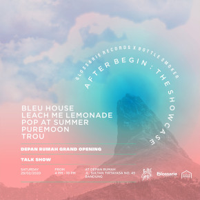 "GLOSSARIE RECORDS X BOTTLESMOKER // GELAR ""AFTER BEGIN: THE SHOWCASE"""