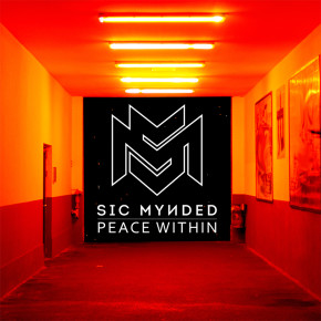 "SIC MYNDED // SINGLE ""PEACE WITHIN"""