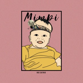 "RIO SATRIO // SINGLE ""MIMPI"""