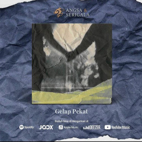 "ANGSA & SERIGALA // SINGLE ""GELAP PEKAT"""