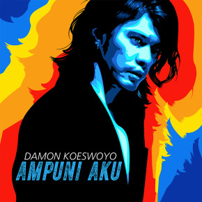 "DAMON KOESWOYO // SINGLE ""AMPUNI AKU"""