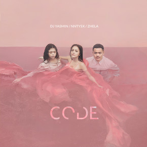 "DJ YASMIN FT. NNYTSX & ZHELA // SINGLE ""CODE"""